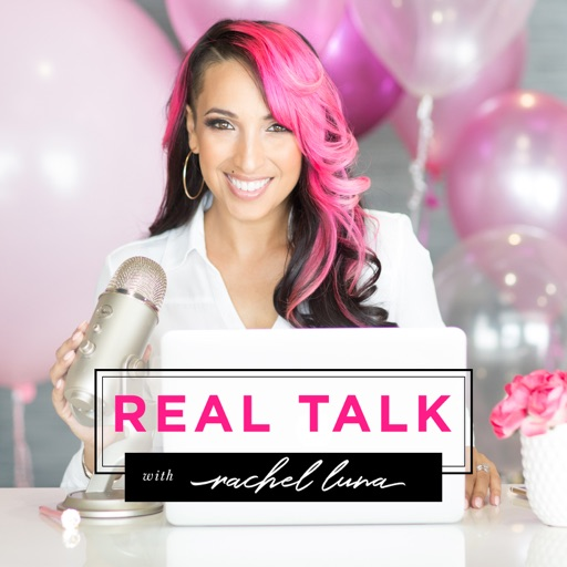 Cover image of REAL TALK with Rachel Luna | Business CONFIDENCE + STRATEGY | Personal Development | Money |  Time Management