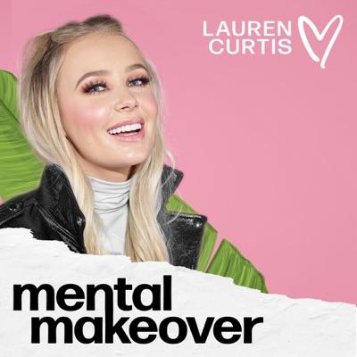 Mental Makeover:Lauren Curtis