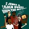 2 Jews & 2 Black Dudes Review the Movies artwork