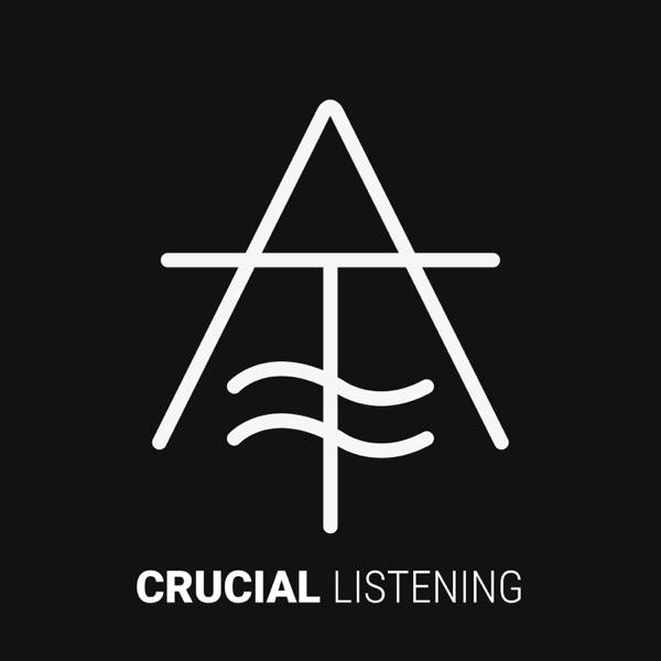 Crucial Listening