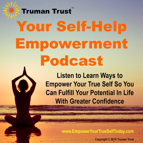 Your Self-Help Empowerment Podcast