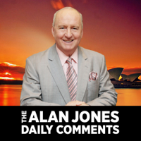 Alan Jones Daily Comments podcast