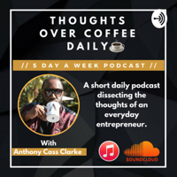 Thoughts Over Coffee Daily podcast