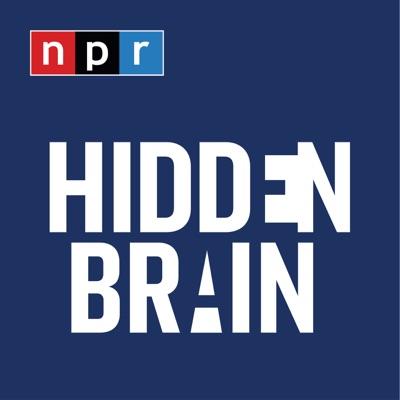 Hidden Brain:NPR