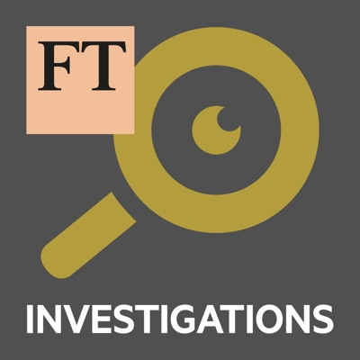 FT Investigations:Financial Times