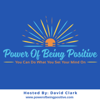 Power Of Being Positive podcast