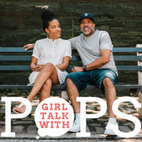 Girl Talk With Pops podcast