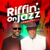 RIFFIN' on JAZZ powered by KUDZUKIAN artwork