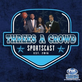 3's A Crowd Sportscast on Apple Podcasts