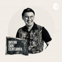 Bryan dan ceritanya podcast