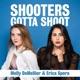 Shooters Gotta Shoot