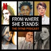 From Where She Stands: The OINTB Podcast