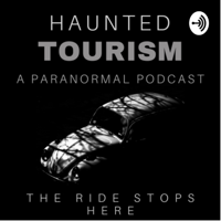 Haunted Tourism podcast