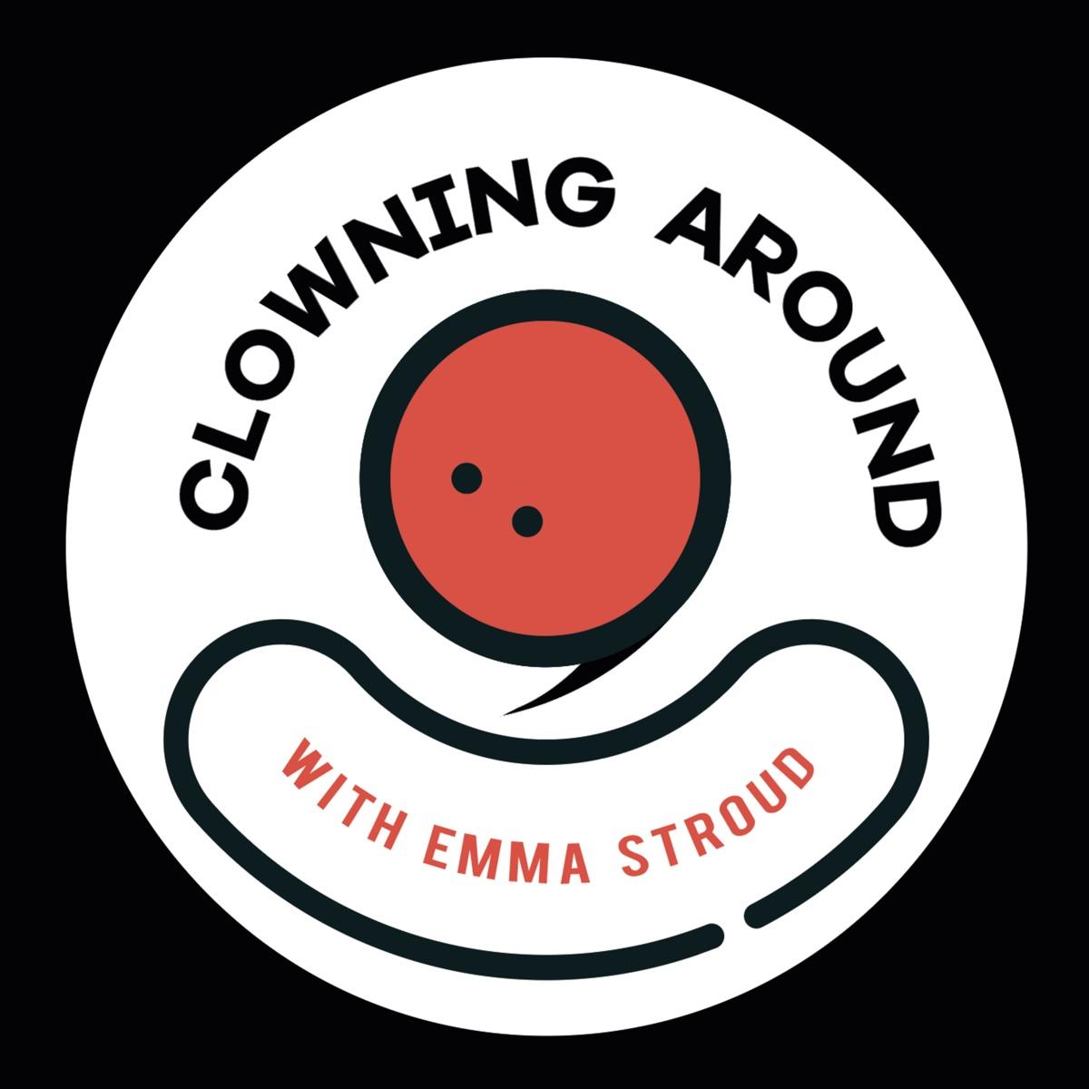 Clowning Around Podcast