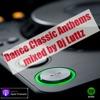 Dance Classics Podcast by DjLuttz (Club & Trance Classics) artwork