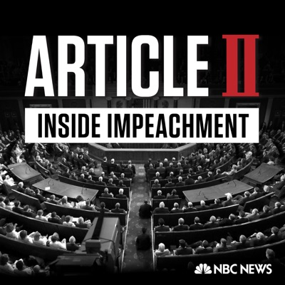Article II: Inside Impeachment:NBC News