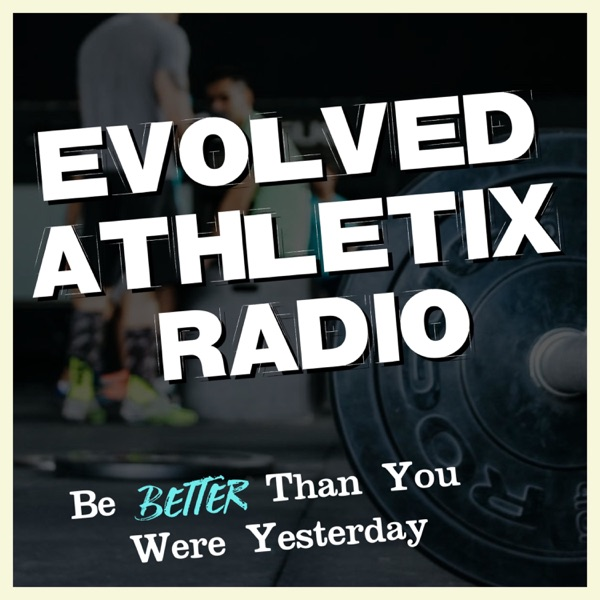 Evolved Athletix Radio �