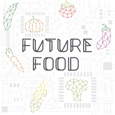 Future Food:Louisa Burwood-Taylor