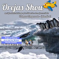Orejas Show - Segundo Programa podcast