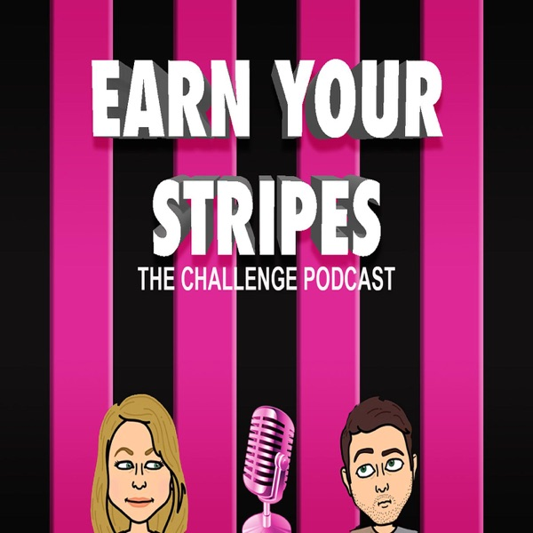 Earn Your Stripes (The Challenge Podcast)