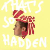 That's So Hadden podcast