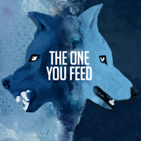 Podcast cover art for The One You Feed