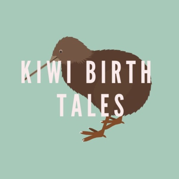 Kiwi Birth Tales – Podcast – Podtail