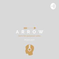 ARROW Podcast podcast