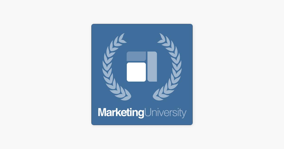 Marketing University on Apple Podcasts