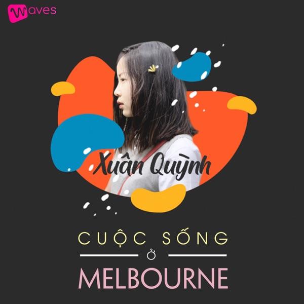 Xuân Quỳnh - Cuộc Sống Ở Melbourne