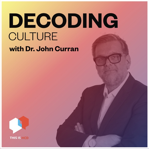 Decoding Culture with Dr. John Curran