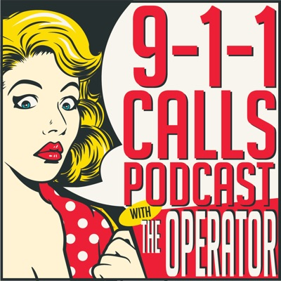 911 Calls Podcast with The Operator:11:59 Media