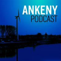Ankeny Podcast podcast