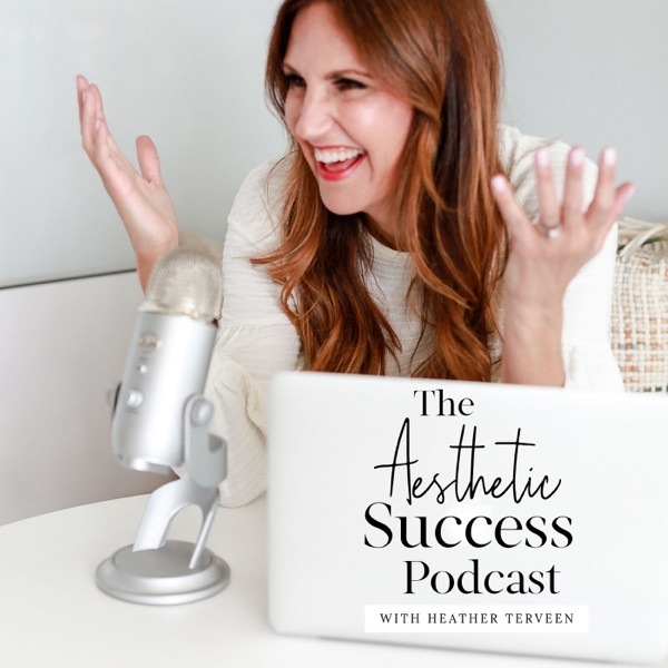 The Aesthetic Success Podcast
