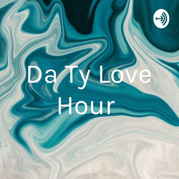 Da Ty Love Hour