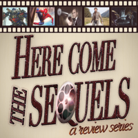 Here Come the Sequels podcast