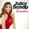 Juicy Scoop with Heather McDonald artwork