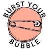 Burst Your Bubble artwork