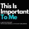 This is Important to Me with Sam Morril and Taylor Tomlinson - All Things Comedy