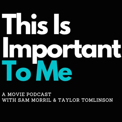 This is Important to Me with Sam Morril and Taylor Tomlinson:All Things Comedy