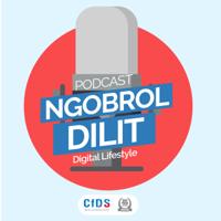 Ngobrol Dilit CfDS podcast