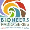 Bioneers: Revolution From the Heart of Nature | Bioneers Radio Series artwork