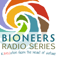 Podcast cover art for Bioneers: Revolution From the Heart of Nature | Bioneers Radio Series