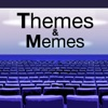 Themes and Memes