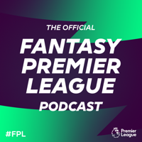 The Official Fantasy Premier League Podcast podcast