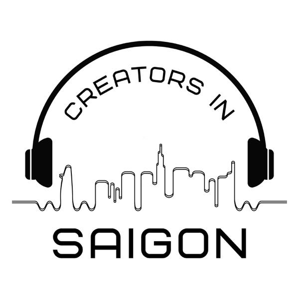 Creators in Saigon
