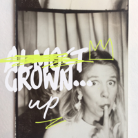 Almost Grown...Up podcast