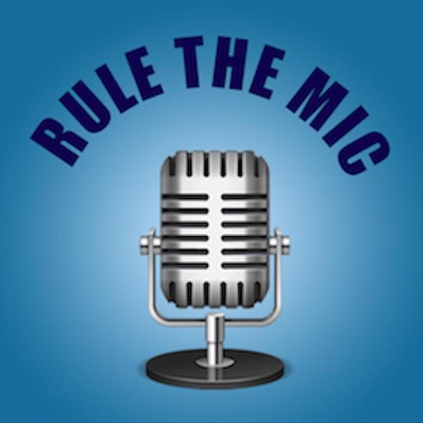 Rule The Mic