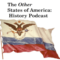 The Other States of America History Podcast podcast