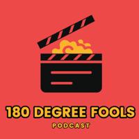 180 Degree Fools podcast